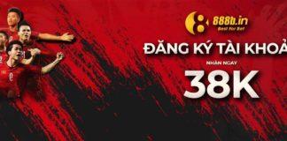 Đăng ký tài khoản 888b.in có ngay 38k miễn phí