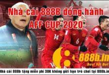 Tham gia nhận 38K mùa giải AFF CUP 2020 cùng nhà cái 888b